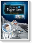 Tessloff - Der kleine Major Tom - Band 3 Die Mondmission